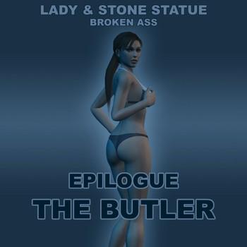 Lady & Stone Statue - Broken Ass 03 - Final Part Chapter 4 - Epilogue - LCTR