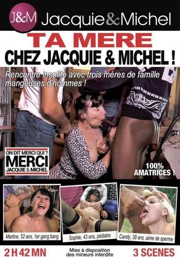 Ta Mere Chez Jacquie And Michel