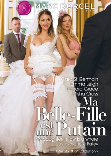 MA BELLE - FILLE EST UNE PUTAIN / MY DAUGHTER-IN-LAW IS A WHORE (2016)