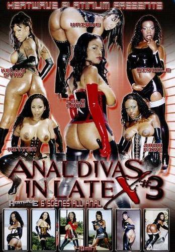Anal Divas In Latex #3 - Lola Lane, Kelly Star, Unique, Kitten, Jada Fire, Miricle. (Heatwave)
