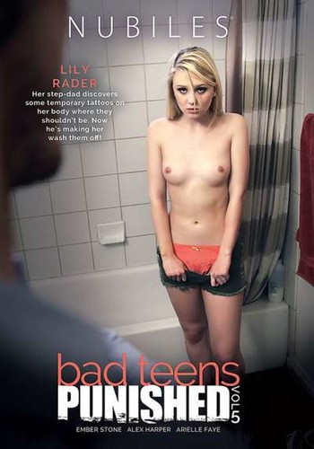 Bad Teens Punished 5  - Alex Harper, Arielle Faye, Ember Stone, Lily Rader. (Nubiles-2018)
