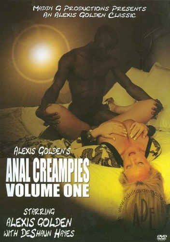 Alexis Golden's Anal Creampies - Alexis Golden (Maddy-2009)