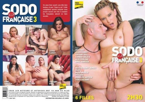 Sodo A La Francaise 3  - Tiffany Doll, Amel Annoga, Kimber Delice, Lea Fast, Lexie Candy, Alix Feeling, Mike Angelo, Pascal St. James, Tony Caliano, Rodolphe Antrim, Troy, Python (Fred-2016)