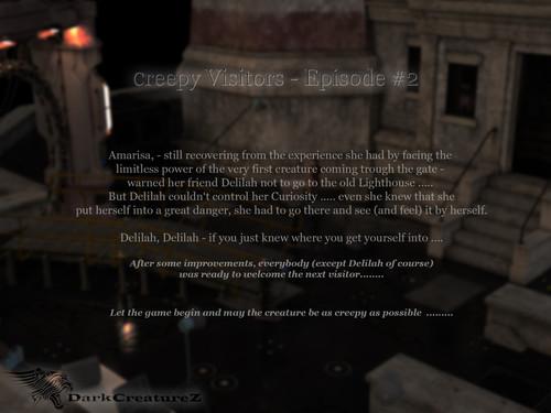 DarkCreaturez - Creepy Visitors Episode 2