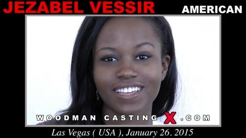 [WoodmanCastingX / PierreWoodman] Jezabel Vessir (* Updated * / Casting X 148 / 06.09.15) [2015 , Anal, Deep Throat, Blowjob, Ball Licking, Ass Licking, Ass Fingering, Cum in Mouth, Swallow, Facial, Ebony, Casting, Hardcore, SiteRip]